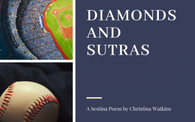 Diamonds and Sutras – a Sestina Poem